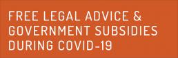 Free Legal Advice and Government Subsidies during Covid-19