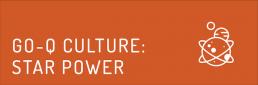 GO-Q Culture: Star Power