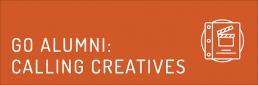 GO Alumni: Calling Creatives