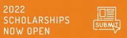 2022 Scholarships now open